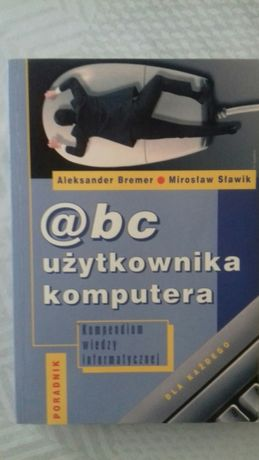 abc uźytkownika komputera Bremer, Sławik