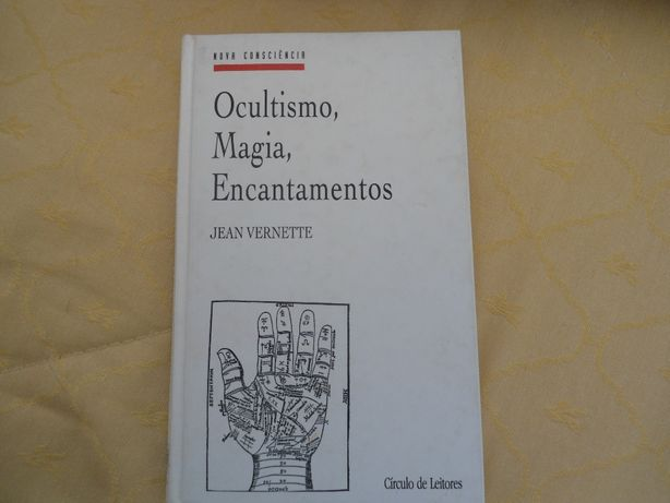 Ocultismo, Magia ,Encantamentos de Jean Vernette