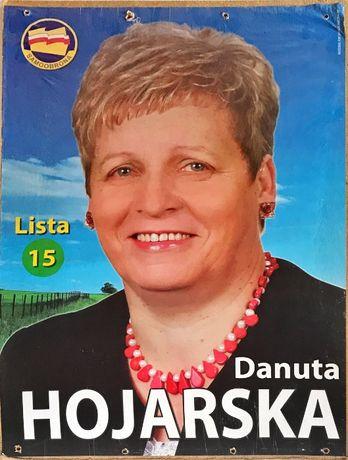 Plakat wyborczy Danuty Hojarskiej- Wybory parlamentarne 2007 r.