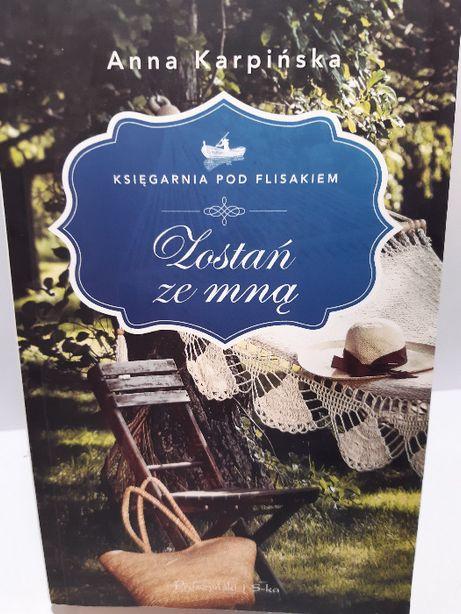 Zostań ze mną Księgarnia pod flisakiem Anna Karpińska