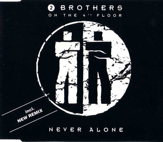 2 Brothers On The 4th Floor – Never Alone CD