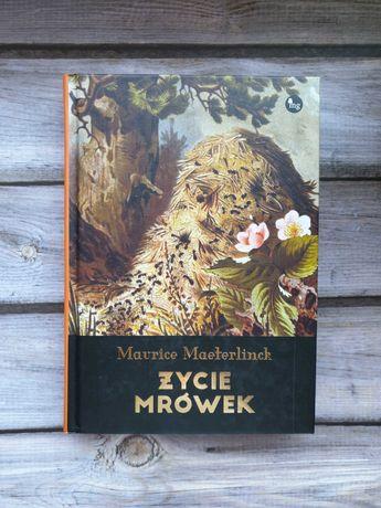 """""""Życie mrówek"""", Maurice Maeterlinck"""