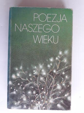 Poezja naszego wieku. Antologia; Witold Kaliński
