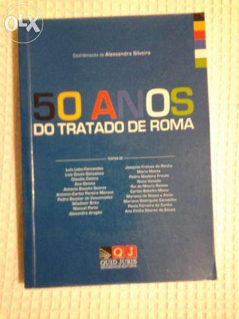"""Livro """"50 anos do tratado de roma"""" coordenação: alessandra silveira"""