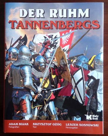 Der Ruhm Tannenbergs - Bitwa pod Grunwaldem 1410 - Album - 600 rocznic