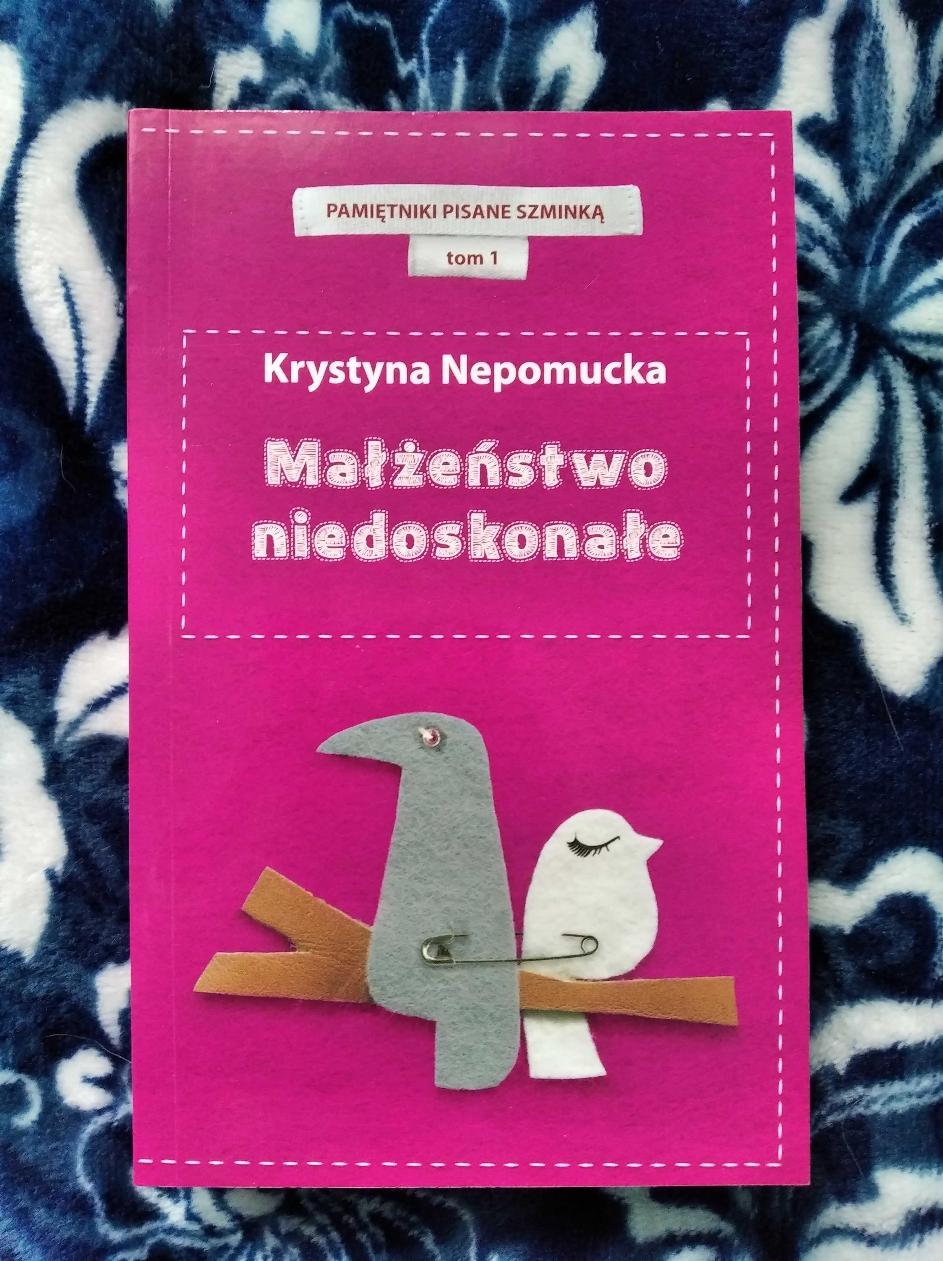 """Krystyna Nepomucka """"Małżeństwo niedoskonałe"""""""