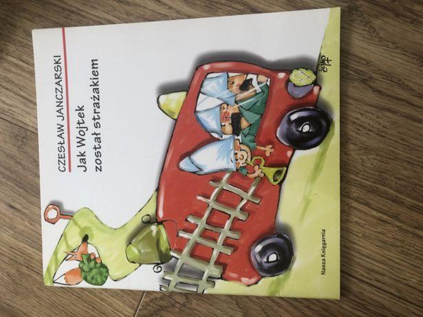 Jak Wojtek został strażakiem lektura