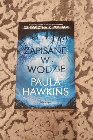 Paula Hawkins książka Zapisane w wodzie