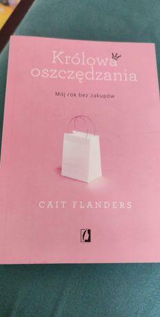 """"""" Królowa oszczędzania """" Cait Flanders rok bez zakupów.  minimalizm"""