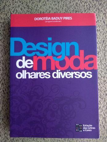 Design de Moda Olhares Diversos - Moda/ Design