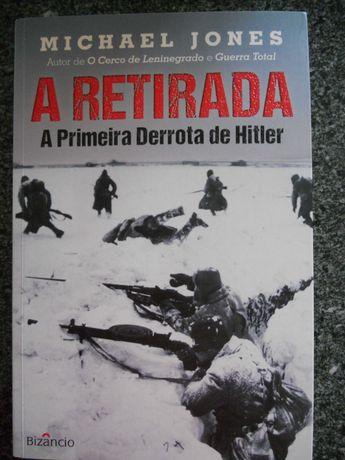 A Retirada - A primeira derrota de Hitler