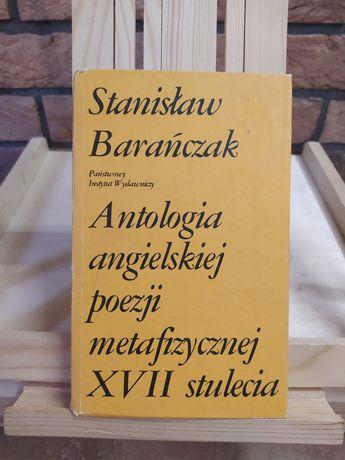 Antologia angielskiej poezji metafizycznej XVII stulecia. S. Barańczak