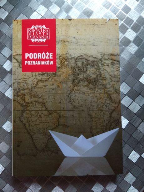 Kronika Miasta Poznania Podróże Poznaniaków