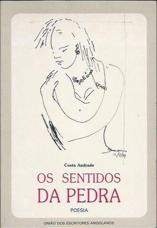 Os sentidos da pedra (1ª ed.)_Costa Andrade_União dos Escritores Angol