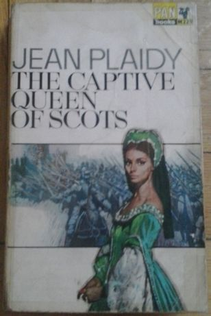 Jean Plaidy. The Captive queen of Scots