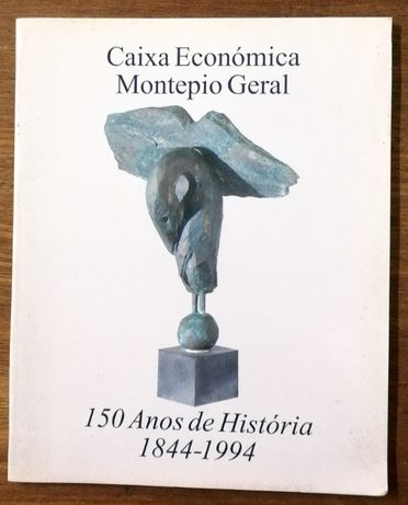 caixa económica montepio geral, 150 anos de história 1844 a 1994