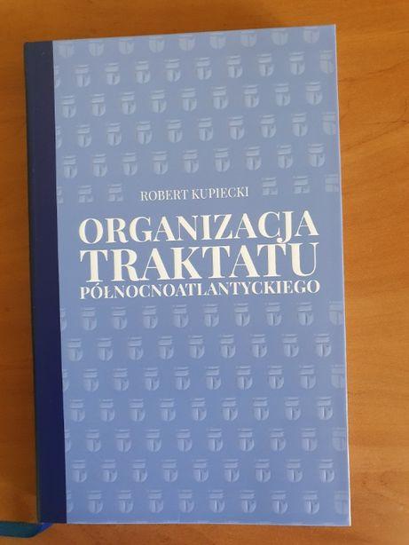 Organizacja Traktatu Północnoatlantyckiego Robert Kupiecki