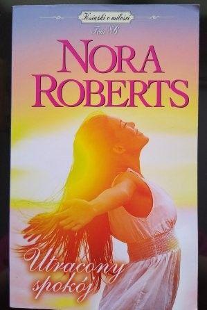 Nora Roberts Utracony spokój