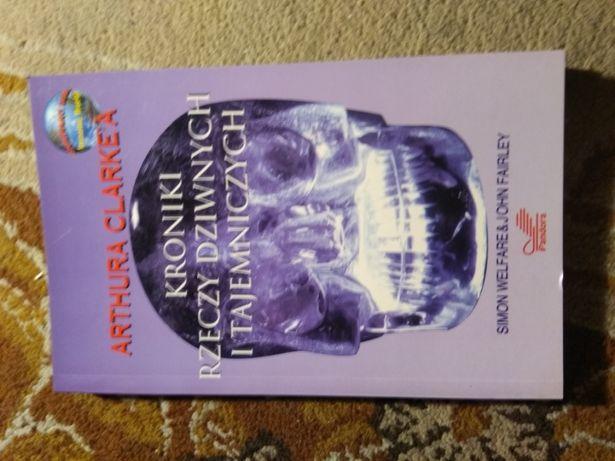 Arthura Clarke'a Kroniki Rzeczy dziwnych i tajemniczych