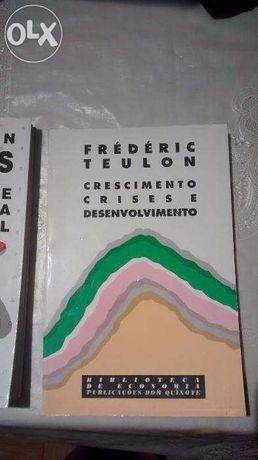 Crescimento, Crises e Desenvolvimento - Frédéric Teulon