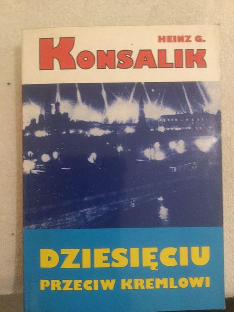 Heinz konsalik . 10 dziesieciu przeciw Kremlowi