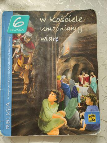 W kościele umacniamy wiarę podręcznik do religii klasa 6
