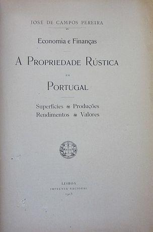 José de Campos Pereira - A Propriedade RÚSTICA em PORTUGAL