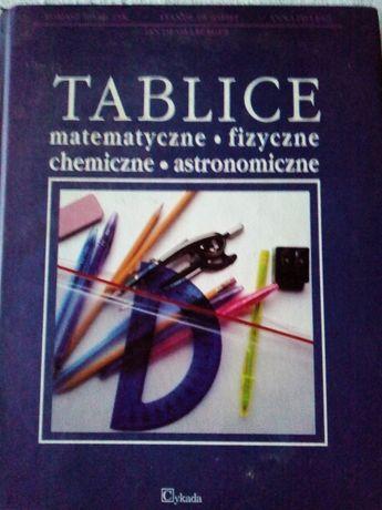 Tablice: matematyczne, fizyczne, chemiczne, astronomiczne