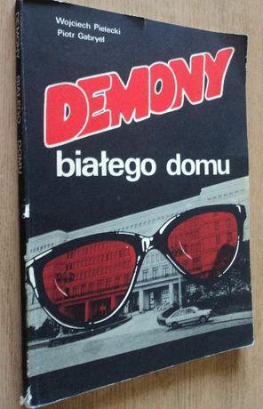 Demony białego domu - W. Pielecki, P. Gabryel