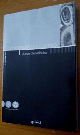 O Mensário do Corvo + Nós os Portugueses . Quasi Edições