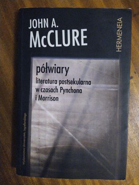 Półwiary - John A. McClure