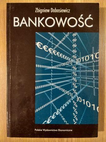 Bankowość - Zb. Dobosiewicz