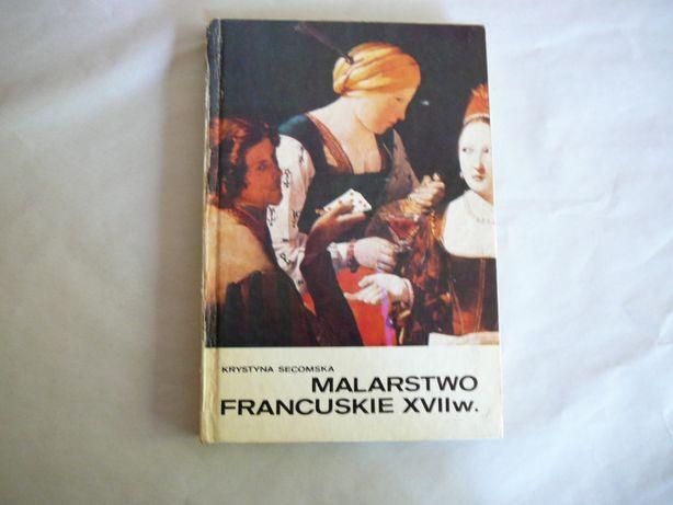 Malarstwo Francuskie XVII w. Krystyna Secomska
