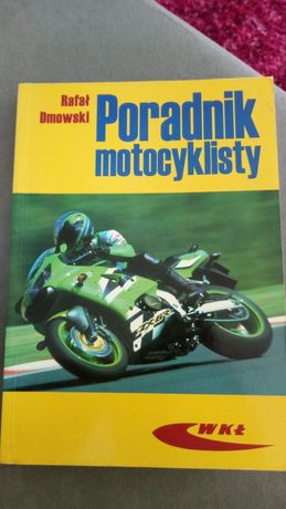 """""""Poradnik motocyklisty"""" Rafał Dmowski"""