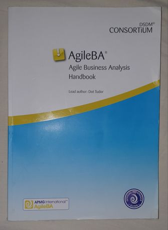 AgileBA Agile Business Analysis Handbook Dot Tudor