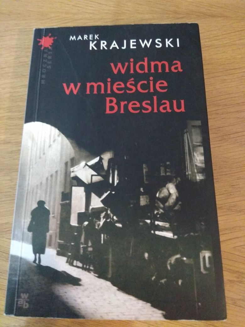 Widma w mieście Breslau Marek Krajewski
