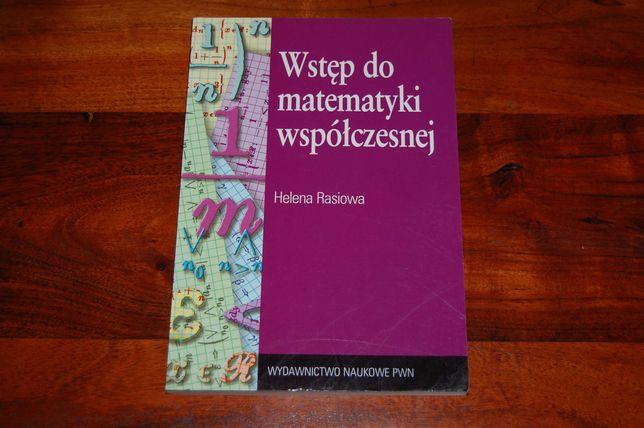 Wstęp do matematyki współczesnej / Helena Rasiowa