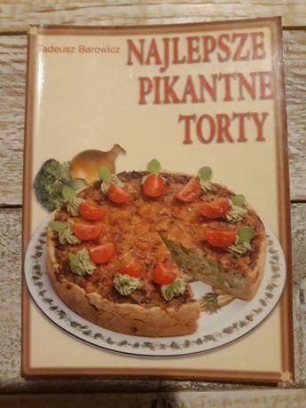 Najlepsze pikantne torty. Tadeusz Barowicz