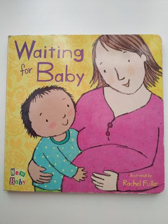 Waiting for Baby illustrated by Rachel Fuller, англійською мовою