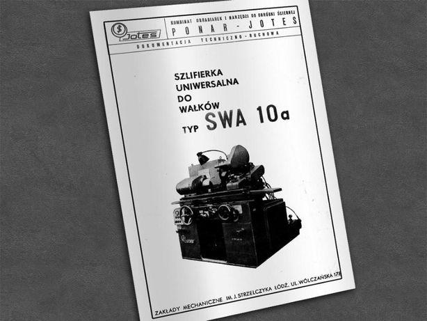 Szlifierka SWA-10a, SWA 10a - DTR