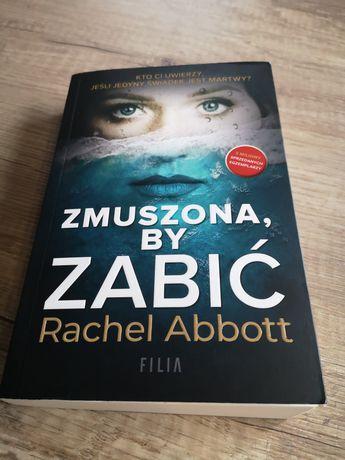 Książka Zmuszona, by zabić Rachel Abbott