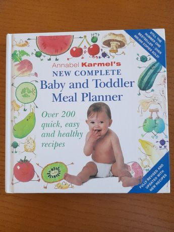 New complete baby and toddler meal planner de Annabel Karmel's