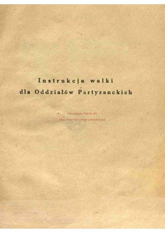 Instrukcja walki dla oddziałów Partyzanckich