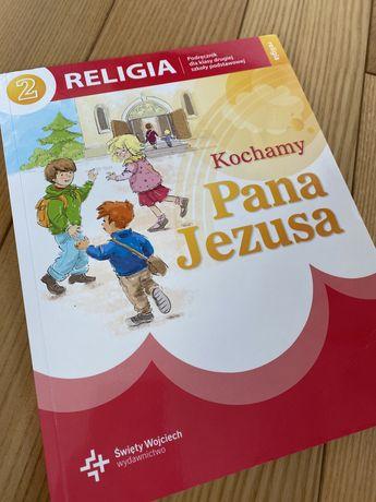 Kochamy Pana Jezusa 2/ podręcznik do religii kl.2