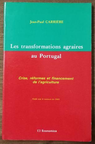 les transformations agraires au portugal, jean-paul carrière