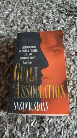 Guilt by association Susan R. Sloan