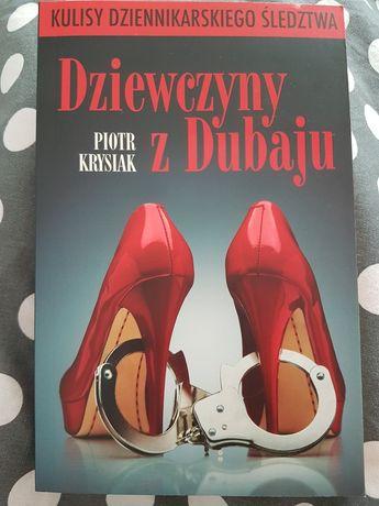 Dziewczyny z Dubaju. Piotr Krysiak