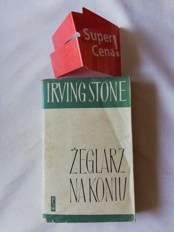 "książka ""żeglarz na koniu"" Irving Stone"