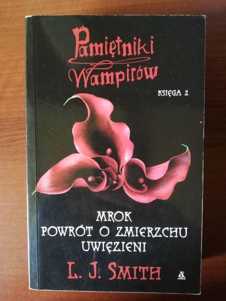 """""""Pamiętniki wampirów. Księga 2: Mrok, powrót o zmierzchu, uwięzieni"""""""