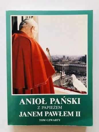 Anioł Pański z Papieżem Janem Pawłem II - tom IV